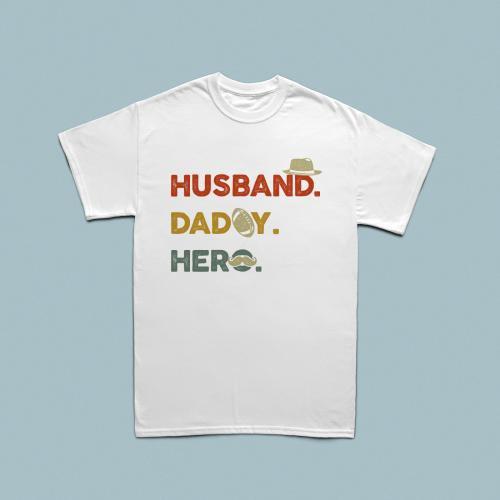 Husband, Daddy, Hero erkek tshirt